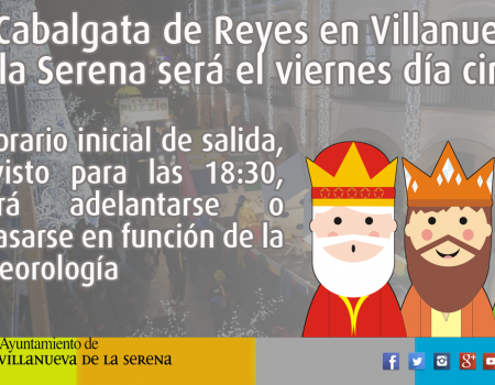 La Cabalgata de Reyes en Villanueva de la Serena será el viernes 5 de enero