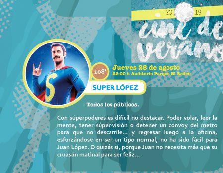 "Cine de verano. ""Super López"""