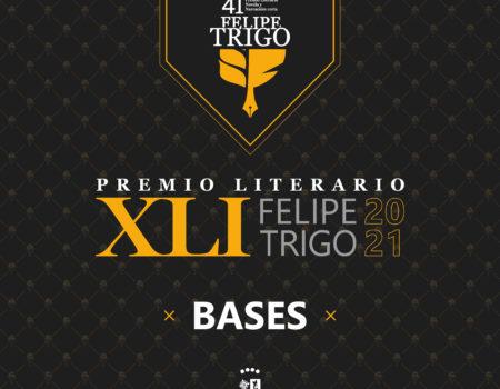 """BASES XLI EDICIÓN DEL PREMIO LITERARIO """"FELIPE TRIGO"""""""