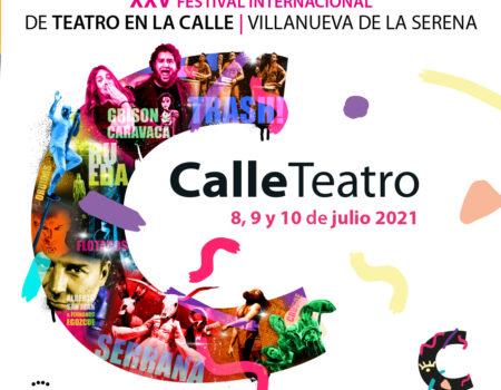 #CalleTeatro XXV Festival Internacional de Teatro en la Calle Villanueva de la Serena